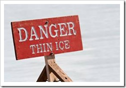Danger - thin ice sign