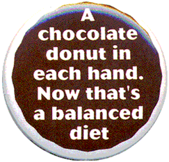 A chocholate donut in each hand. Now that's a balanced diet