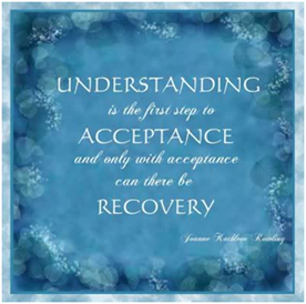 Understanding, acceptance, recovery
