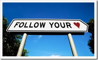 Follow Your Heart sign