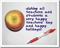 Wishing all teacher sand student a very happy teachers' day and happy holidays!