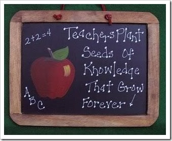 Teachers plant seeds of knowledge that grow forever!