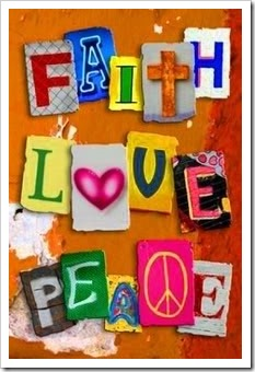 Faith, Love, Peace