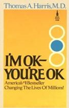 Frontcover of the book I'm OK-You're OK by Thomas A. Harris