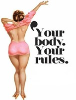 Body image ad: Your body. Your Rules.