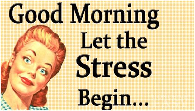 Good Morning. Let the stress begin.