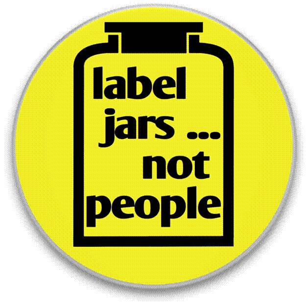 Label Jars ... Not People written on a jar