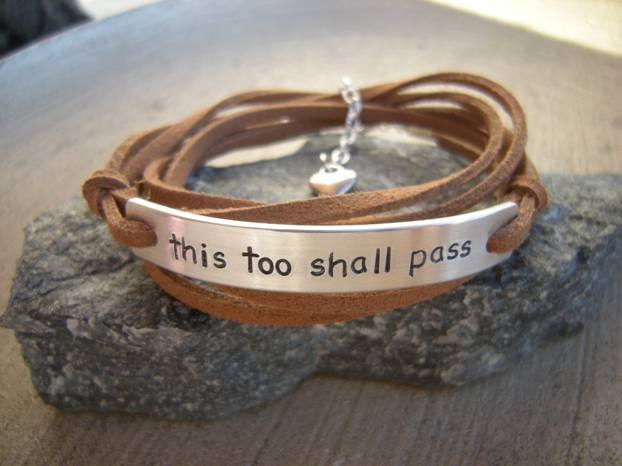 Bracelett with This Too Shall Pass