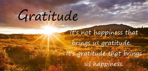 it's not happiness that brings us gratitude. It's gratitude that brings us happiness.