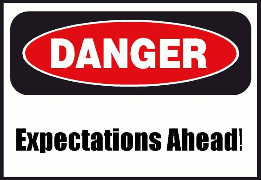 Sign: Danger, expectations ahead!