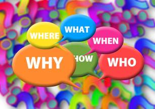 Speech bubbles with what, where, when, how, who and why