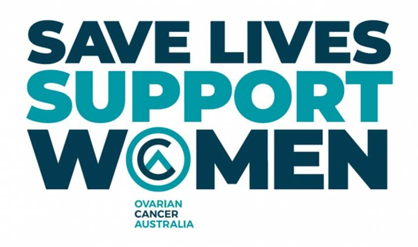 Save Lives Support Women - Ovarian Cancer Australia
