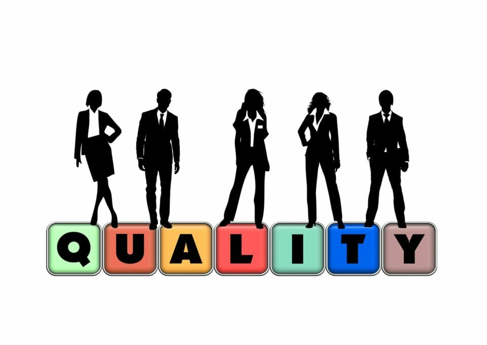Quality and high standards lead to excellence